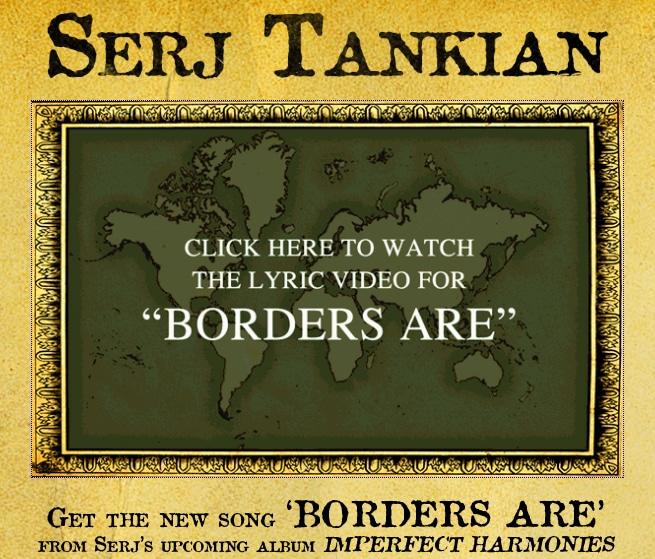 Serj-Tankian-Borders-Are