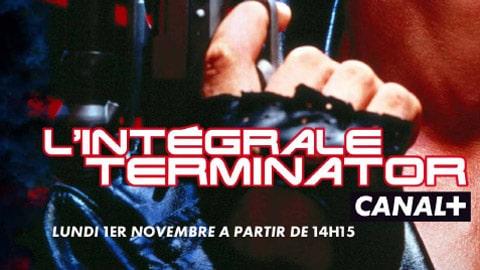 Terminator-Lintégrale-Canal-+