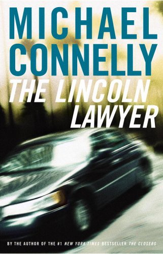 The Lincoln Lawyer - Michael Connelly