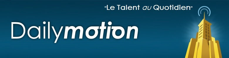 Dailymotion Le Talent au Quotidien - Banner