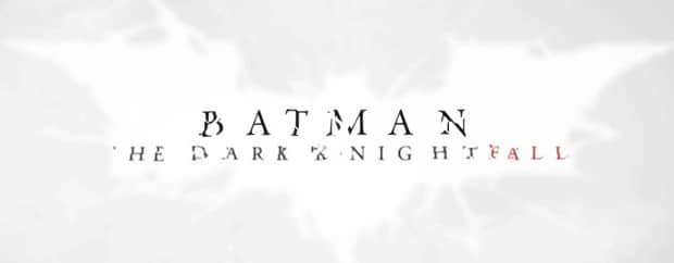 Batman The Dark Knight Fall Banner 01 The Dark Knight Fall : Le film complet est en ligne
