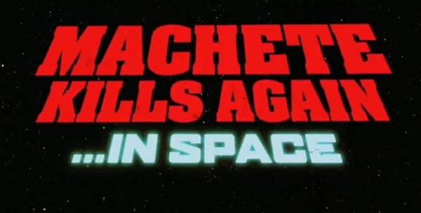 Machete Kills Again... in Space - Banner US 01