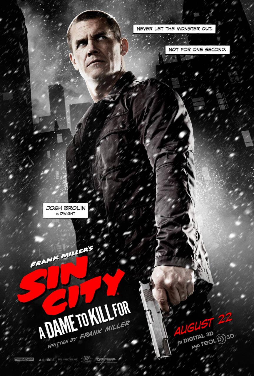 Sin-City-A-Dame-To-Kill-For-Character-Poster-Josh-Brolin-is-Dwight
