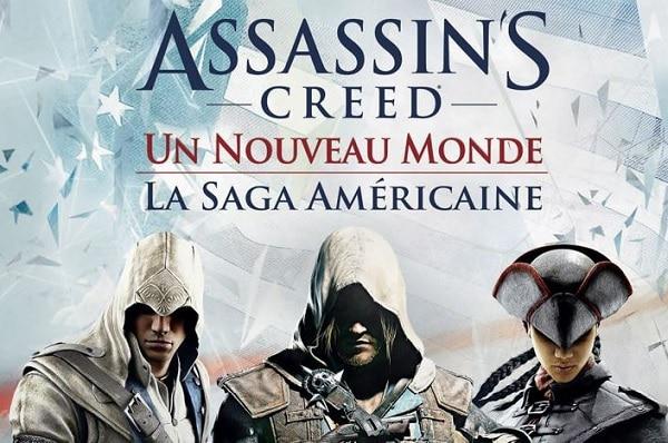 Assassin's Creed Naissance d'un Nouveau Monde - La Saga Américaine