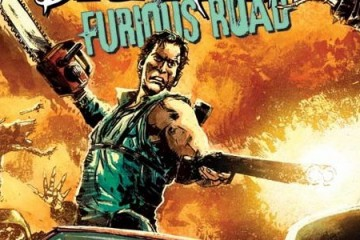 Army-of-Darkness-Furious-Road-360x240