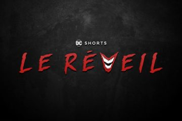le-reveil-the-awakening-dc-shorts-fan-film
