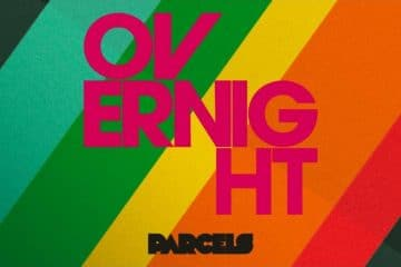 Parcels-Daft-Punk-Overnight-360x240